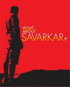 What about Savarkar