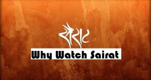 Sairat-5 reasons to catch the film