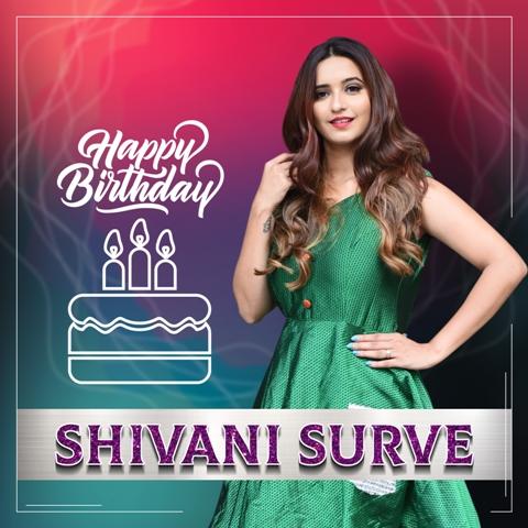 Shivani Surve Bday